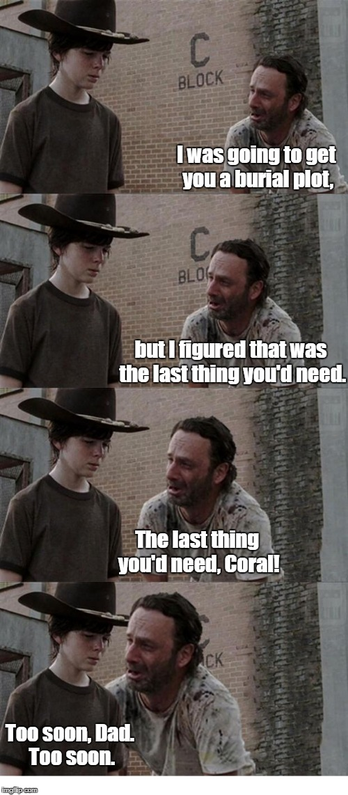 The Walking Dead Coral Memes Gifs Imgflip