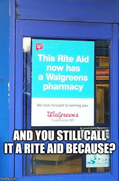 Rite-Greens  | AND YOU STILL CALL IT A RITE AID BECAUSE? | image tagged in funny,funny signs,wtf,pharmacy,drugs | made w/ Imgflip meme maker