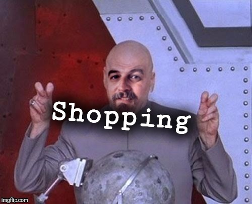 Dr Evil Harget | Shopping | image tagged in dr evil harget | made w/ Imgflip meme maker