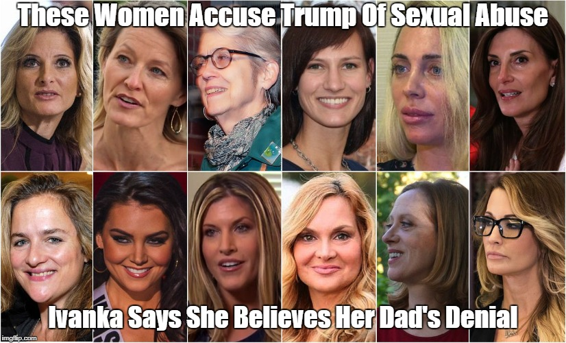 """Ivanka And Trump's Accusers"" 