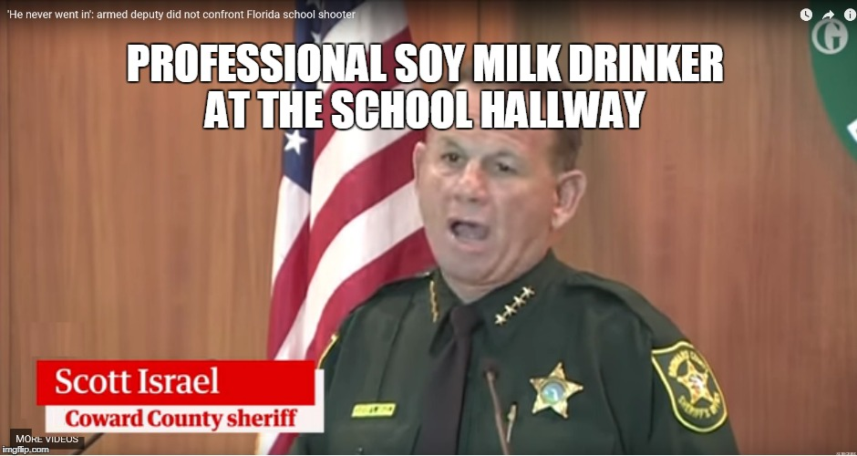 PROFESSIONAL SOY MILK DRINKER AT THE SCHOOL HALLWAY | image tagged in coward | made w/ Imgflip meme maker