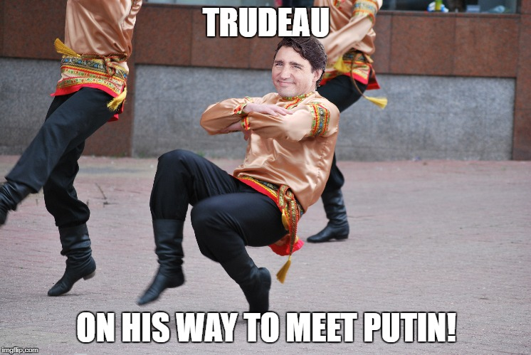 TRUDEAU ON HIS WAY TO MEET PUTIN! | image tagged in trudeau,cossak | made w/ Imgflip meme maker