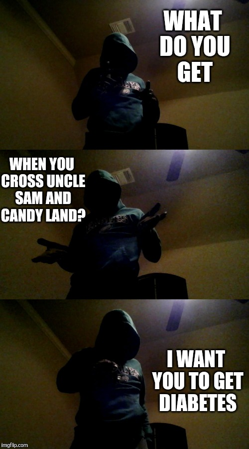 You can keep that castle King Candy. :-| | WHAT DO YOU GET I WANT YOU TO GET DIABETES WHEN YOU CROSS UNCLE SAM AND CANDY LAND? | image tagged in bad pun xenusiansoldier,bad pun,memes,funny | made w/ Imgflip meme maker