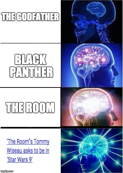 Expanding Brain Meme | THE GODFATHER BLACK PANTHER THE ROOM | image tagged in memes,expanding brain | made w/ Imgflip meme maker