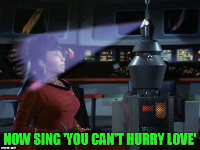 NOW SING 'YOU CAN'T HURRY LOVE' | made w/ Imgflip meme maker