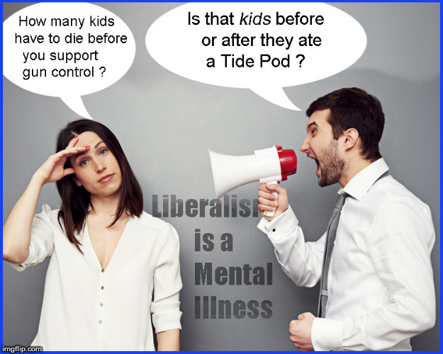 Gun Control & Tide Pod Control  | image tagged in gun control,tide pod challenge,current events,politics lol,funny memes,too funny | made w/ Imgflip meme maker