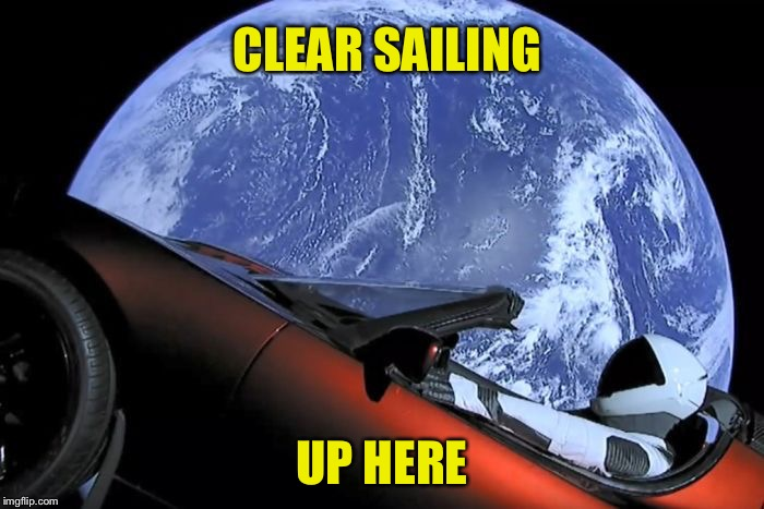 CLEAR SAILING UP HERE | made w/ Imgflip meme maker
