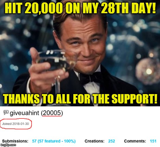 Thank you!! | HIT 20,000 ON MY 28TH DAY! THANKS TO ALL FOR THE SUPPORT! | image tagged in imgflip points,memes,thanks | made w/ Imgflip meme maker