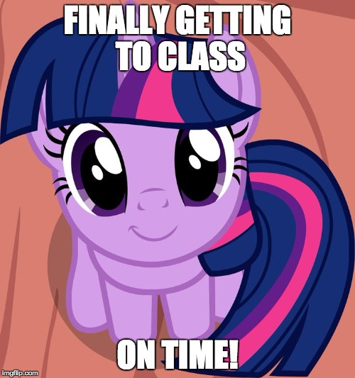 I had trouble in the past! | FINALLY GETTING TO CLASS ON TIME! | image tagged in twilight is interested,memes,class,tardiness | made w/ Imgflip meme maker