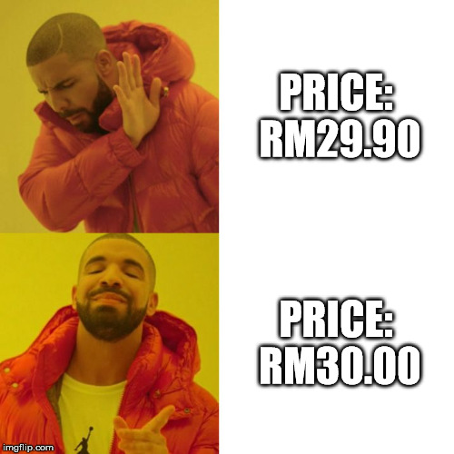 Shopping online and it says free shipping for orders RM30 and above... | PRICE: RM29.90 PRICE: RM30.00 | image tagged in drake blank | made w/ Imgflip meme maker