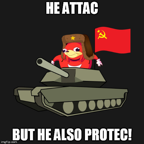 HE ATTAC BUT HE ALSO PROTEC! | image tagged in soviet russia | made w/ Imgflip meme maker