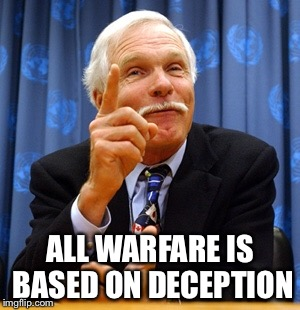 ALL WARFARE IS BASED ON DECEPTION | made w/ Imgflip meme maker