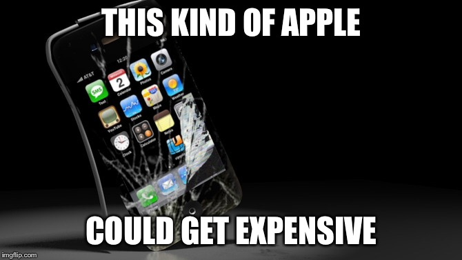 THIS KIND OF APPLE COULD GET EXPENSIVE | made w/ Imgflip meme maker