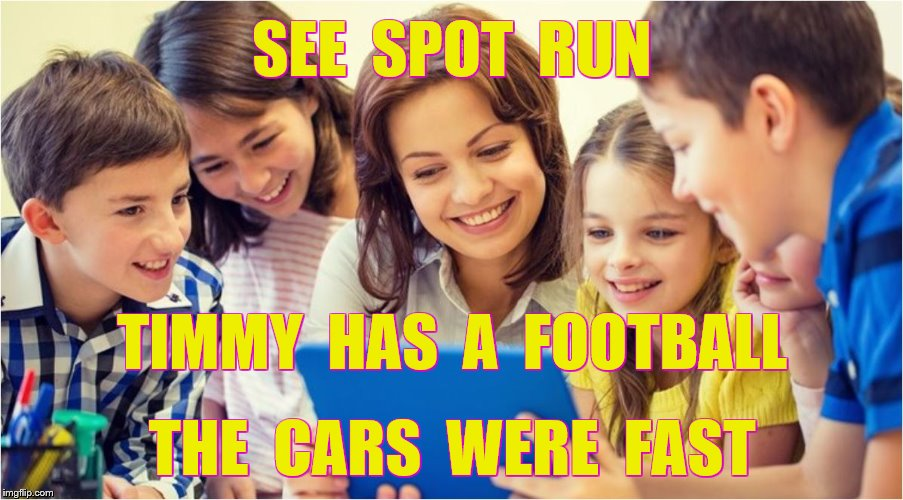 SEE  SPOT  RUN THE  CARS  WERE  FAST TIMMY  HAS  A  FOOTBALL | made w/ Imgflip meme maker