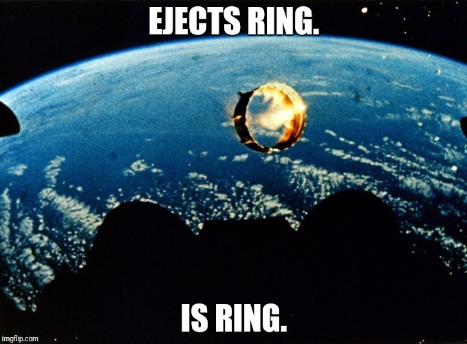 EJECTS RING. IS RING. | made w/ Imgflip meme maker