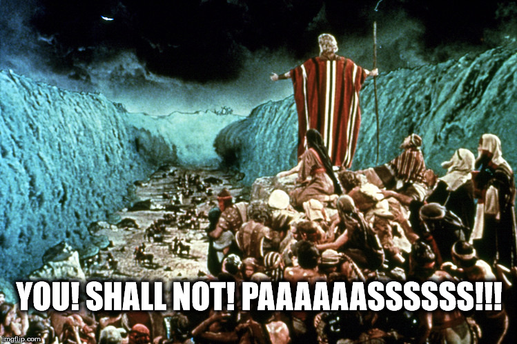 you shall not pass | YOU! SHALL NOT! PAAAAAASSSSSS!!! | image tagged in gandalf | made w/ Imgflip meme maker