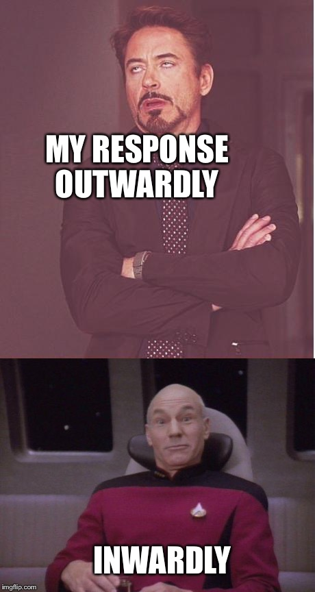 MY RESPONSE OUTWARDLY INWARDLY | made w/ Imgflip meme maker