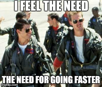 That ain't right  | I FEEL THE NEED THE NEED FOR GOING FASTER | image tagged in memes,tom cruise,top gun,speed,fail of the day | made w/ Imgflip meme maker
