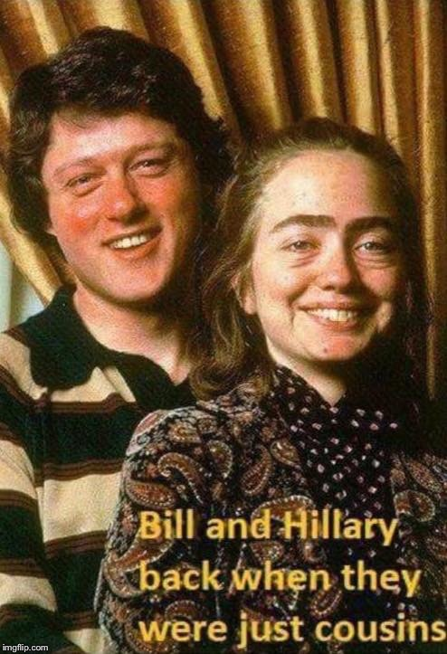 Image Tagged In Memes Bill Clinton Hillary