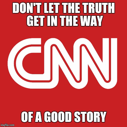 C unty   News   Network | DON'T LET THE TRUTH GET IN THE WAY OF A GOOD STORY | image tagged in cunty,fake news,liberal media,nonsense,memes | made w/ Imgflip meme maker