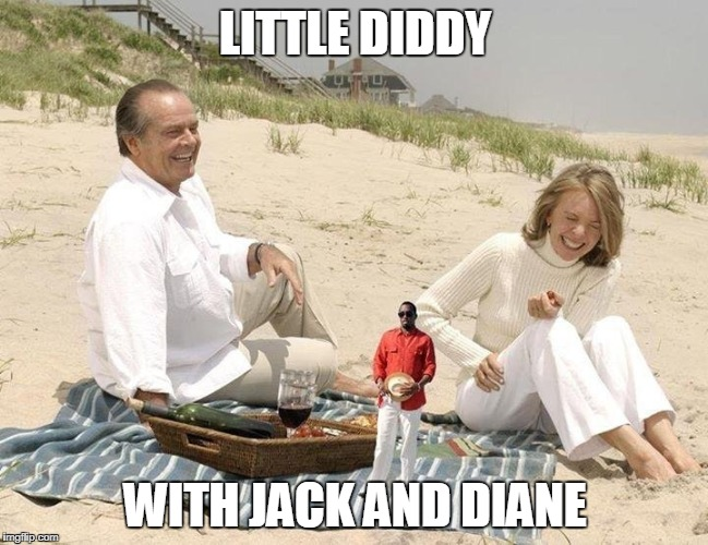 oh yeah. Life goes on. | LITTLE DIDDY WITH JACK AND DIANE | image tagged in diddy | made w/ Imgflip meme maker