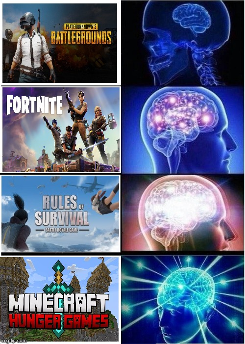Battle Royale's in a nutshell | image tagged in memes,expanding brain | made w/ Imgflip meme maker