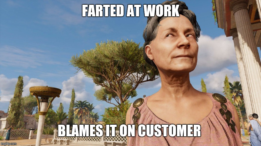 Sly roman  | FARTED AT WORK BLAMES IT ON CUSTOMER | image tagged in sly roman,assassins creed,downvoting roman,working,shops | made w/ Imgflip meme maker