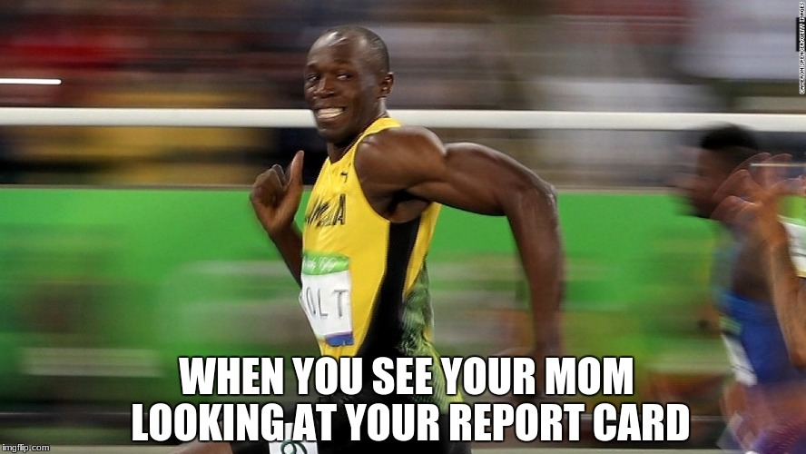 Report cards.. | WHEN YOU SEE YOUR MOM LOOKING AT YOUR REPORT CARD | image tagged in report card,human race,running,mom,whoop ass | made w/ Imgflip meme maker