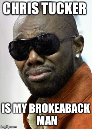 Terrell Owens | CHRIS TUCKER IS MY BROKEABACK MAN | image tagged in terrell owens | made w/ Imgflip meme maker