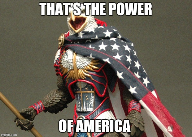 Patriotic Defender Eagle Of America | THAT'S THE POWER OF AMERICA | image tagged in patriotic defender eagle of america | made w/ Imgflip meme maker