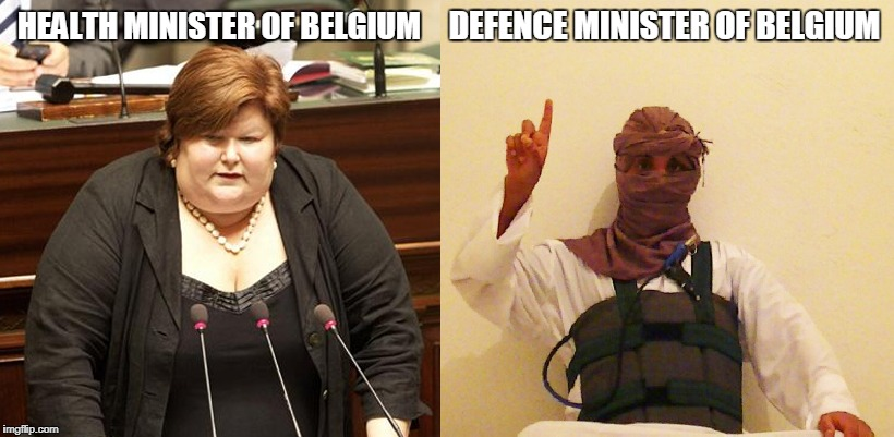 Belgium | HEALTH MINISTER OF BELGIUM DEFENCE MINISTER OF BELGIUM | image tagged in nsfw,health minister of belgium | made w/ Imgflip meme maker