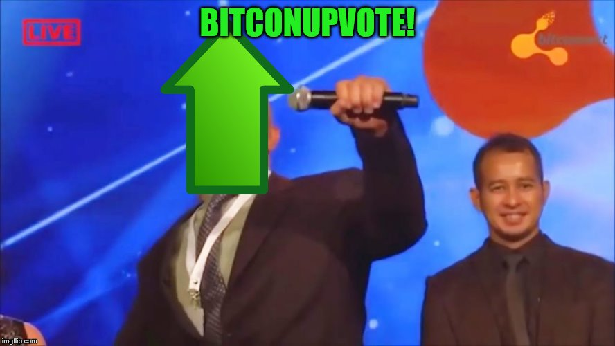 BITCONUPVOTE! | made w/ Imgflip meme maker