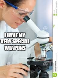 I HAVE MY VERY SPECIAL WEAPONS | made w/ Imgflip meme maker