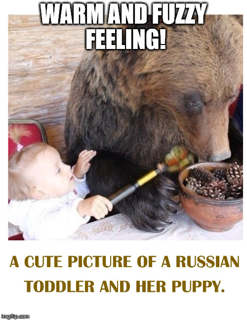 WARM AND FUZZY FEELING! | image tagged in special kind of stupid | made w/ Imgflip meme maker