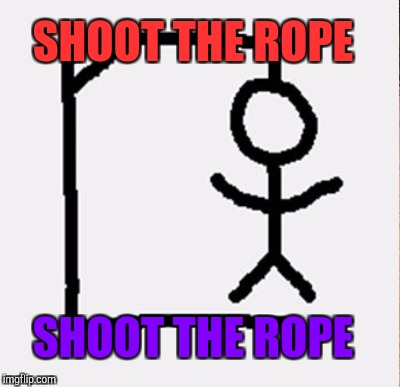 SHOOT THE ROPE SHOOT THE ROPE | made w/ Imgflip meme maker