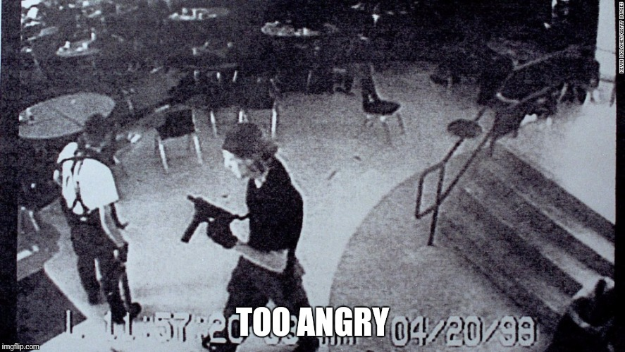 TOO ANGRY | made w/ Imgflip meme maker
