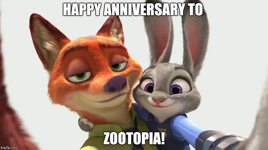 Zootopia Anniversary  | HAPPY ANNIVERSARY TO ZOOTOPIA! | image tagged in nick and judy smile,zootopia,nick wilde,judy hopps,memes | made w/ Imgflip meme maker