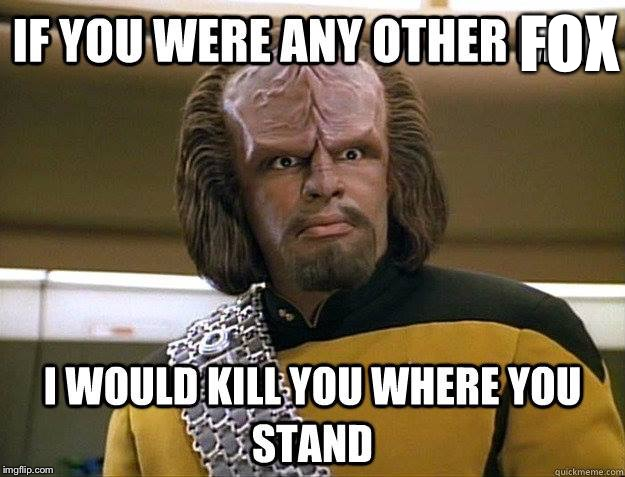 worf | FOX | image tagged in worf | made w/ Imgflip meme maker