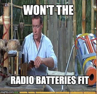 WON'T THE RADIO BATTERIES FIT | made w/ Imgflip meme maker