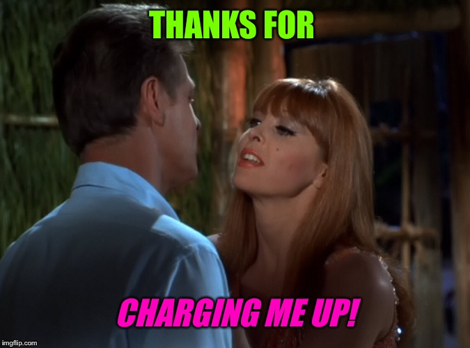 THANKS FOR CHARGING ME UP! | made w/ Imgflip meme maker