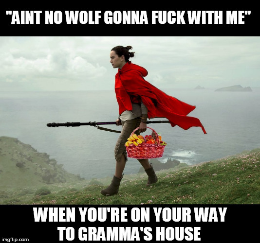 "Little Red Jedi | ""AINT NO WOLF GONNA F**K WITH ME"" WHEN YOU'RE ON YOUR WAY TO GRAMMA'S HOUSE 