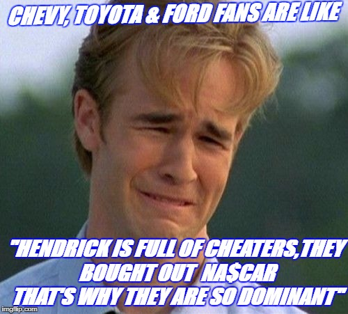 "Hendrick Cheats | CHEVY, TOYOTA & FORD FANS ARE LIKE ""HENDRICK IS FULL OF CHEATERS,THEY BOUGHT OUT  NA$CAR THAT'S WHY THEY ARE SO DOMINANT"" 