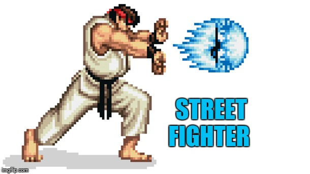 Ryu street fighter | STREET FIGHTER | image tagged in ryu street fighter | made w/ Imgflip meme maker