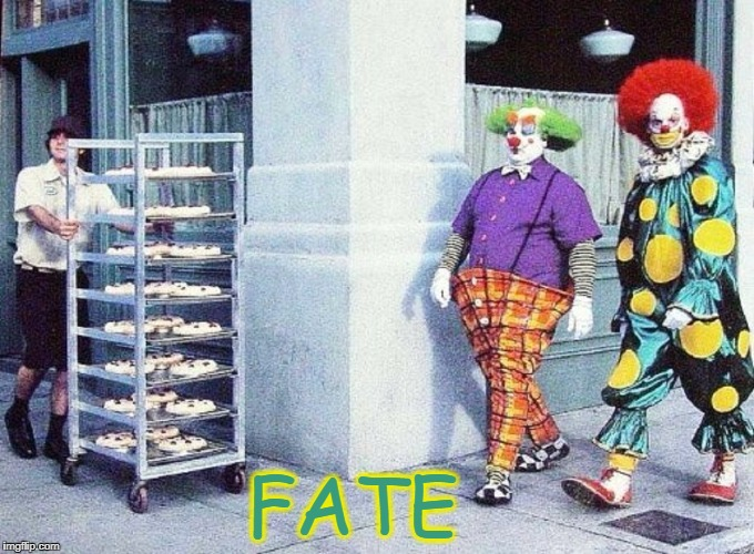 These Two Clowns Are Walking Down the Street... | FATE | image tagged in vince vance,killer klowns from outer space,clowns,creepy clowns,clown shoes,cream pies | made w/ Imgflip meme maker