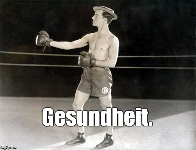 Clown Prince, Buster | Gesundheit. | image tagged in clown prince,buster | made w/ Imgflip meme maker