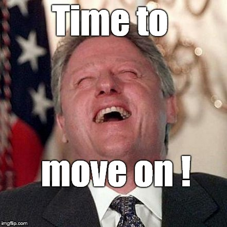 Time to move on ! | made w/ Imgflip meme maker