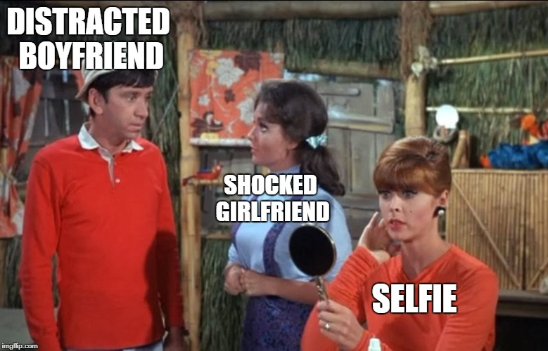What Really Went Down on Gilligan's Island! (The Untold Story) March 5-12 A DrSarcasm Event! | DISTRACTED BOYFRIEND SHOCKED GIRLFRIEND SELFIE | image tagged in gilligan's island | made w/ Imgflip meme maker
