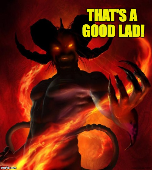 THAT'S A GOOD LAD! | made w/ Imgflip meme maker