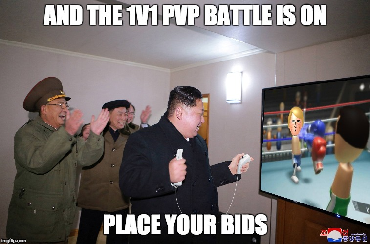 KIM jong un battle to death | AND THE 1V1 PVP BATTLE IS ON PLACE YOUR BIDS | image tagged in 1v1,pvp,death battle,ww3,intense gamer,korean war | made w/ Imgflip meme maker
