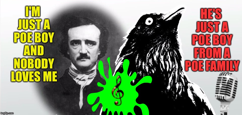 Music Week! March 5-11, A Phantasmemegoric & thecoffeemaster Event. Now sing along in Raven's voice... | image tagged in bohemian rhapsody,queen,edgar allan poe,raven,music week,a phantasmemegoric  thecoffeemaster event | made w/ Imgflip meme maker